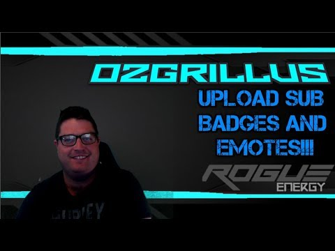 How To Upload Your Own Emotes And Sub Badges To Twitch!