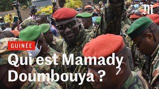 Coup d'Etat en Guinée : Mamady Doumbouya, le « tombeur »  d'Alpha Condé