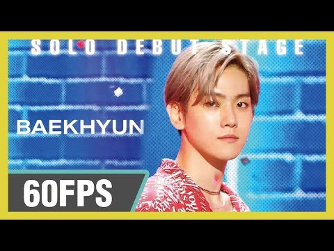 60FPS 1080P |  BAEKHYUN (백현) - UN Village Show! Music Core 20190713