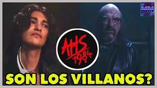 LOS VILLANOS EN AMERICAN HORROR STORY 1984