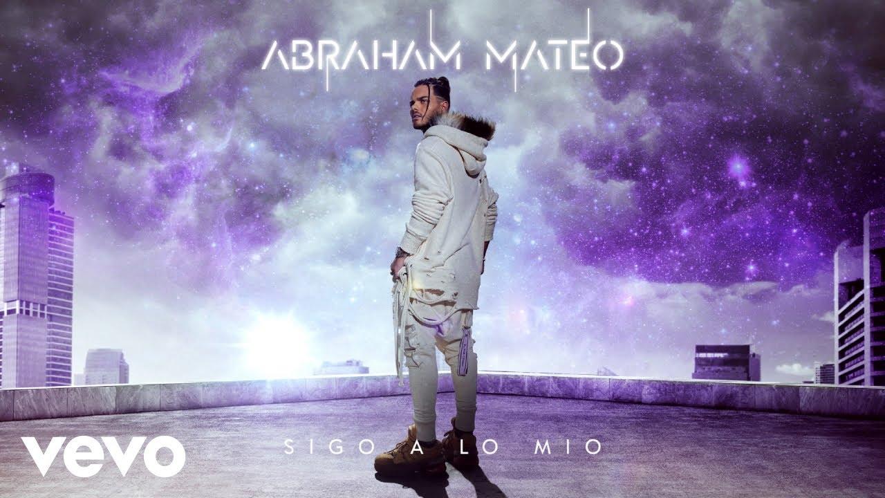 Abraham Mateo – Sigo a lo mío