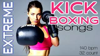 Extreme Kick Boxing Nonstop Songs For Fitness & Workout 140 Bpm / 32 Count