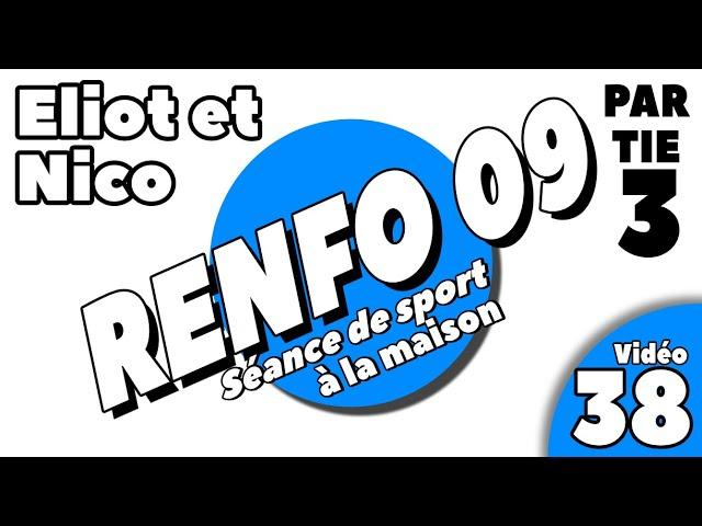 Sport à la maison / Renforcement 9 /  Partie 3 / Vidéo 38