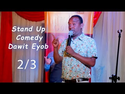 Eritrea - Stand Up Comedy by Dawit Eyob 2/3
