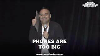 Phones Are Too Big | Russell Peters