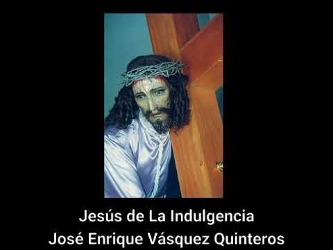 Jesús De La Indulgencia