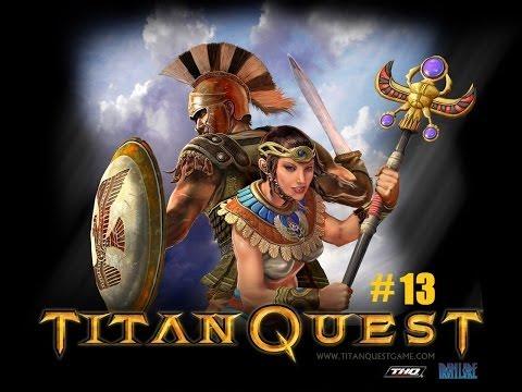 Titan Quest Immortal Throne Co-Op part 13: Tomb Raider
