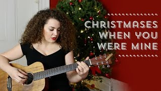 Taylor Swift - Christmases When You Were Mine Cover