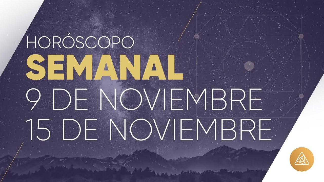 HOROSCOPO SEMANAL | 9 AL 15 DE NOVIEMBRE | ALFONSO LEÓN ARQUITECTO DE SUEÑOS