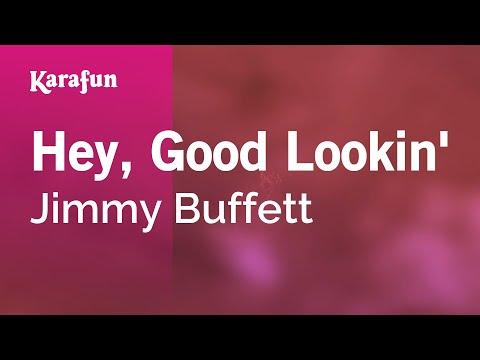 Karaoke Hey, Good Lookin' - Jimmy Buffett *