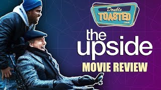 THE UPSIDE MOVIE REVIEW 2019