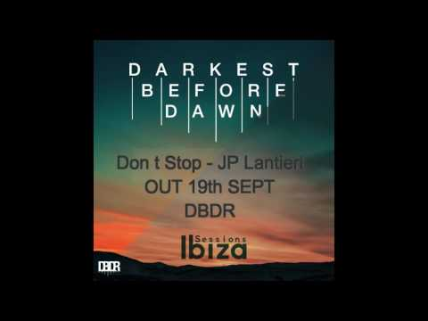 Don't Stop   JP Lantieri Youtube Promo Vid
