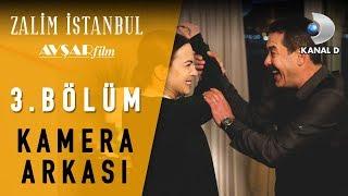 Zalim İstanbul | 3. Bölüm Kamera Arkası 🎬