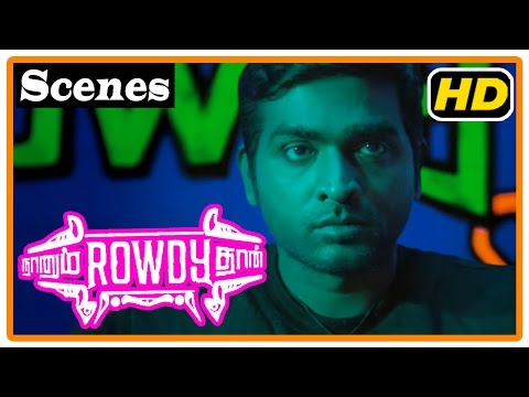 Naanum Rowdy Dhaan Movie | Scenes | Nayantara Wants Vijay Sethupathi To Prove He Is Rowdy
