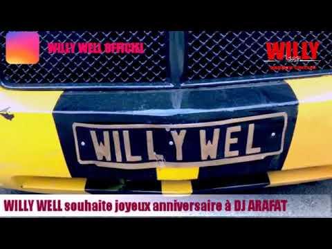 DJ ARAFAT joyeux anniversaire par l'artiste Willy Well et son fan club