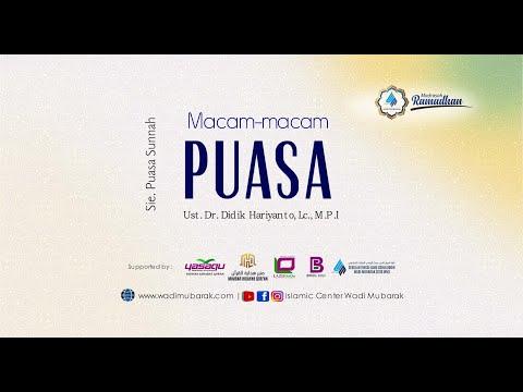 "Macam-Macam Hukum Puasa Part 2 ""Puasa Sunnah"" | Ust. Dr. Didik Hariyanto Lc., M.P.I"