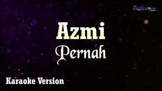 Karaoke Azmi Pernah MP3