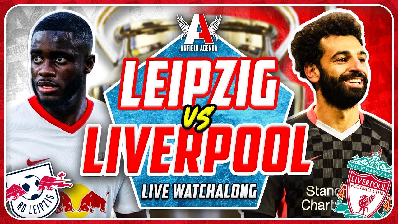 Liverpool vs. RB Leipzig free live stream (3/10/21): How to watch ...