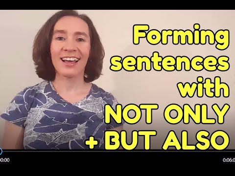 How to form English sentences with NOT ONLY + BUT ALSO