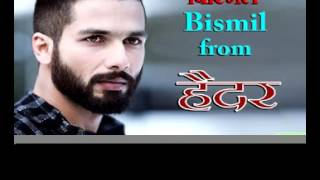best hindi song bismil bismil from haider movieshahid kapoortabu