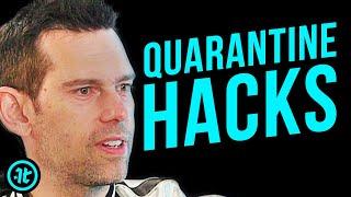 Tom Bilyeu on Keys to Enjoying Quarantine