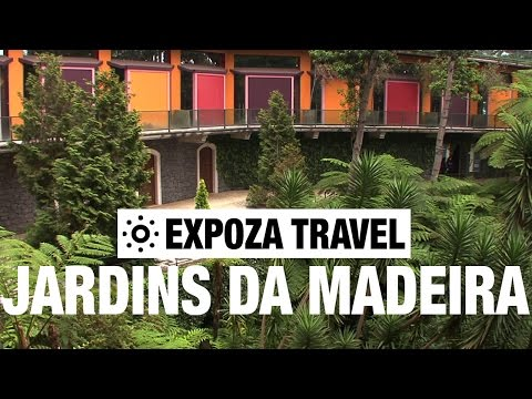 Jardins da Madeira (Portugal) Vacation Travel Video Guide