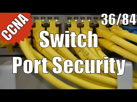 CCNA/CCENT 200-120: Switch Port Security 36/84 Free Video Training Course