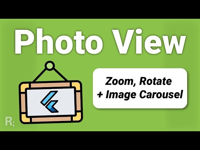 Flutter Photo View & Gallery - Resize & Rotate + Image Carousel