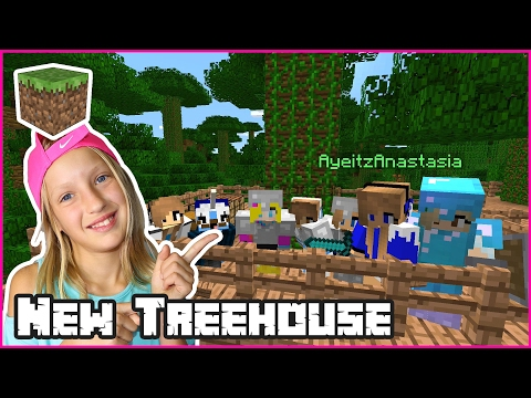 Building A New Treehouse / Minecraft Realm
