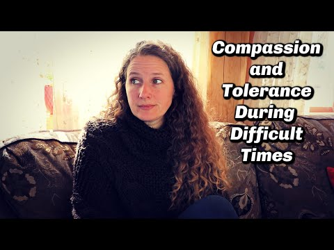 Compassion and Tolerance During Difficult Times | Sit Down Chat