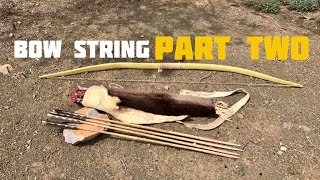 How To Make a Bow String (Part 2 of 2)