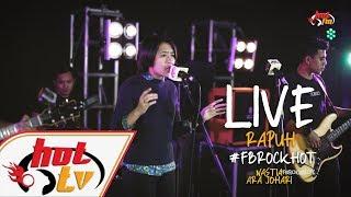 (LIVE) - RAPUH - ARA JOHARI : FB ROCK HOT
