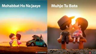 Dekha Jo Tumko | whatsapp status || Mohabbat Ho Na Jaye| full screen cartoon whatsapp status