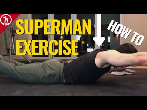 Superman Exercise For The Back — (LOW BACK AND CORE EXERCISES)