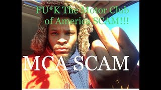 "Fu*K the ""Motor Club of America Scam"" ! How the MCA Scam Kept Me BROKE?!"