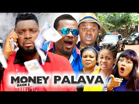 Download MONEY PALAVA SEASON 4 - NEW MOVIES 2020 | LATEST NIGERIAN NOLLYWOOD MOVIES FullHD