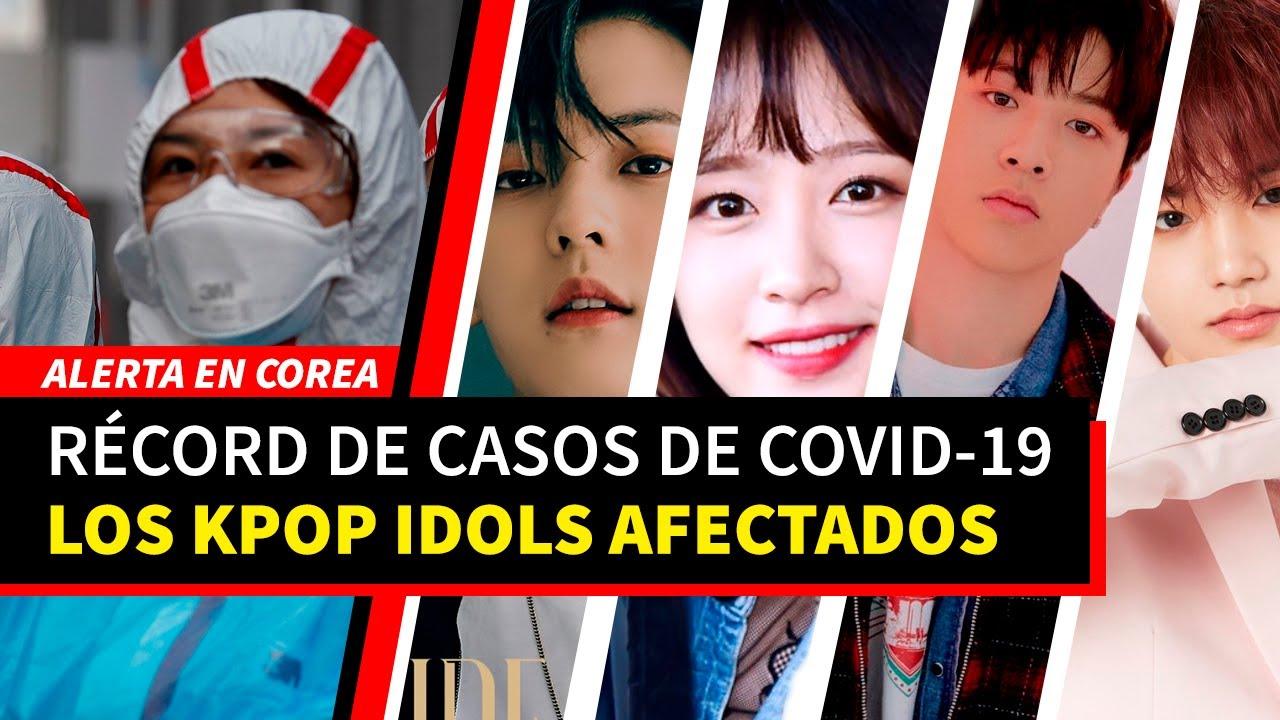 RÉCORD HISTÓRICO DE COVID-19 EN COREA. NUEVOS CASOS EN ARTISTAS KPOP
