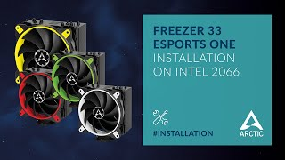 ARCTIC Freezer 33 eSports ONE - Installation on Intel 2066