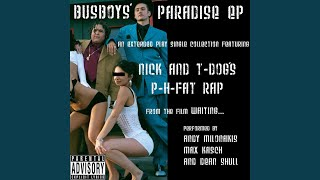 Nick and T-Dog's P-H Fat Rap (Explicit)