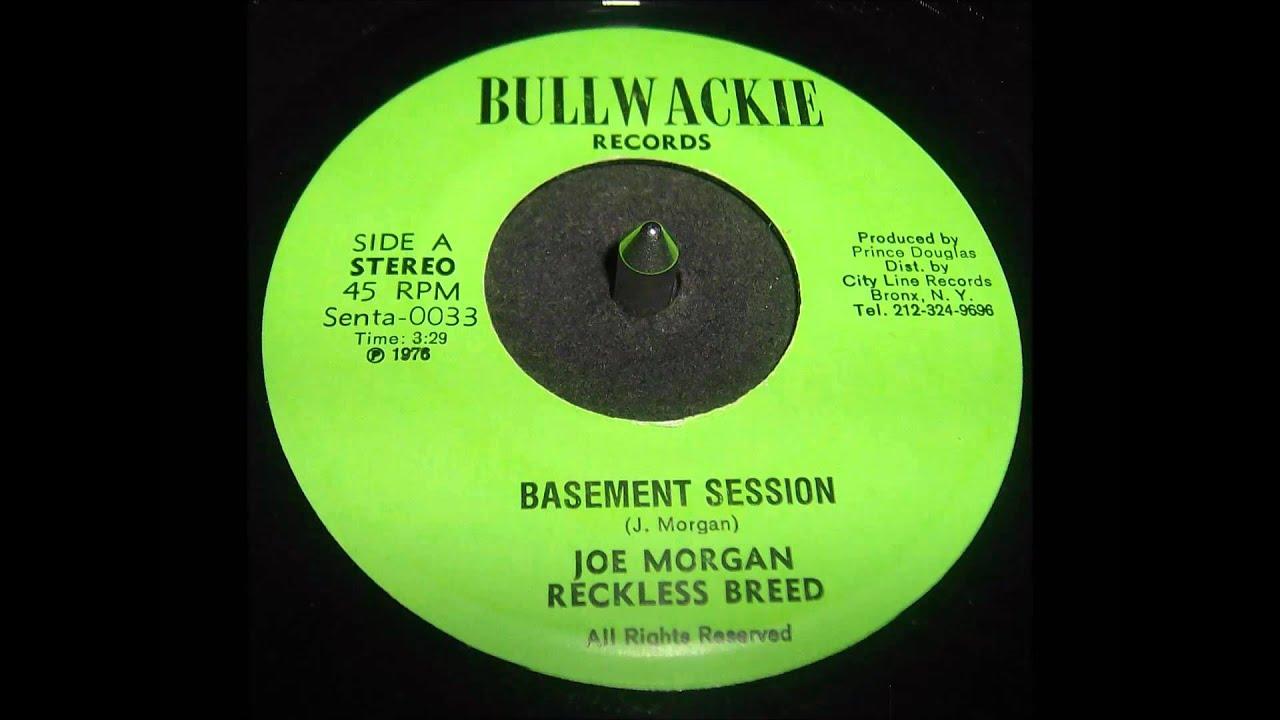 Joe Morgan Reckless Breed Basement Session