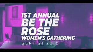 Be The Rose 2019 Promo Video