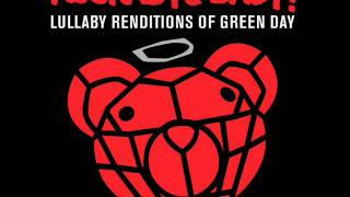 Basket Case - Lullaby Renditions of Green Day - Rockabye Baby!