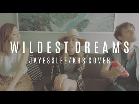 WILDEST DREAMS   TAYLOR SWIFT (Jayesslee & Kurt Hugo Schneider Cover)