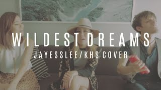 WILDEST DREAMS | TAYLOR SWIFT (Jayesslee & Kurt Hugo Schneider Cover)