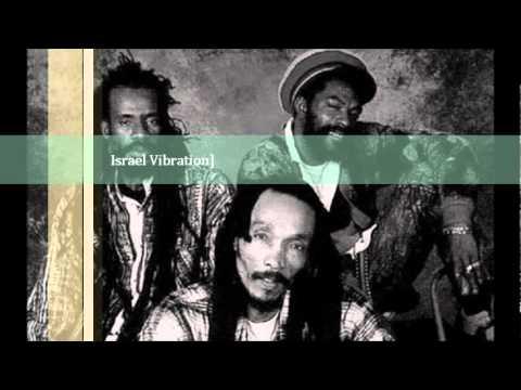 Israel Vibration - Jah  Is The Way