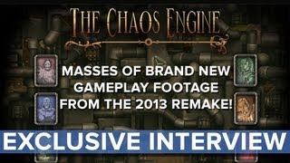The Chaos Engine (2013 Remake) - EXCLUSIVE Interview - Eurogamer