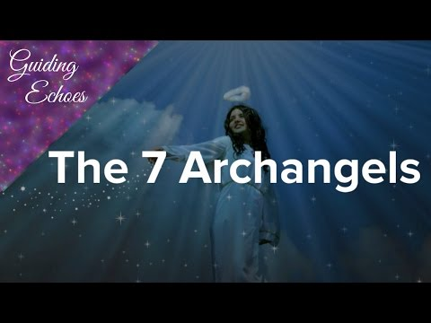 The 7 Main Archangels  Guiding Echoes