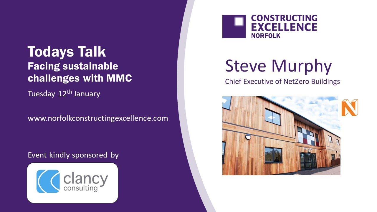 Norfolk Constructing Excellence  January 2021   MMC NetZero Buildings