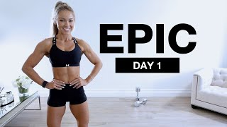 DAY 1 of EPIC | Bodyweight & Dumbbell Lower Body Workout