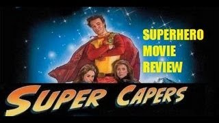 SUPER CAPERS ( 2009 ) Superhero Movie Review